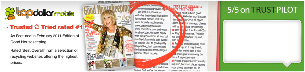 Top Dollar Mobile was rated 'Best Overall' Mobile Phone Recycler by Good Housekkeping Magazine.